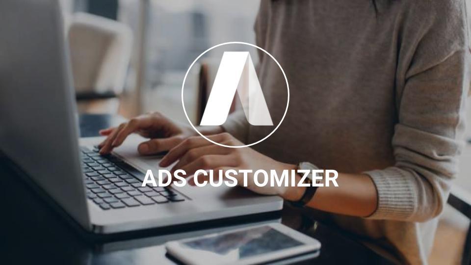 Maximiser vos performances avec les Ad Customizers